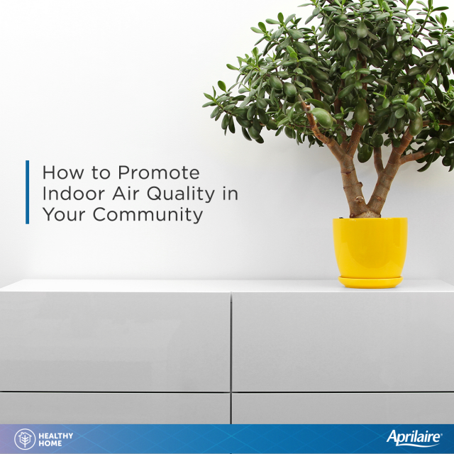 How to Promote Indoor Air Quality in Your Community