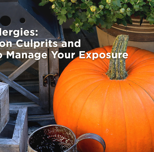 Fall Allergies: Common Culprits and How To Manage Your Exposure