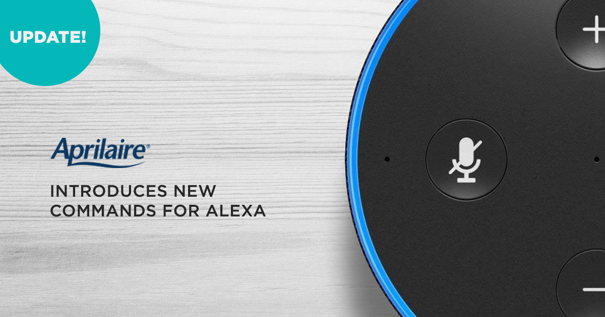 Aprilaire Introduces New Commands for Amazon Alexa