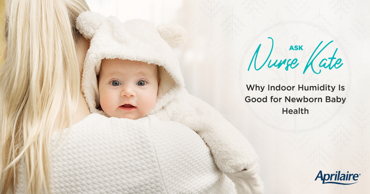 e7d69245b Why Indoor Humidity Is Good for Newborn Baby Health