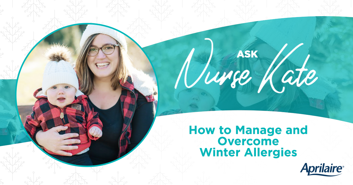 Ask Nurse Kate: Managing Winter Allergies