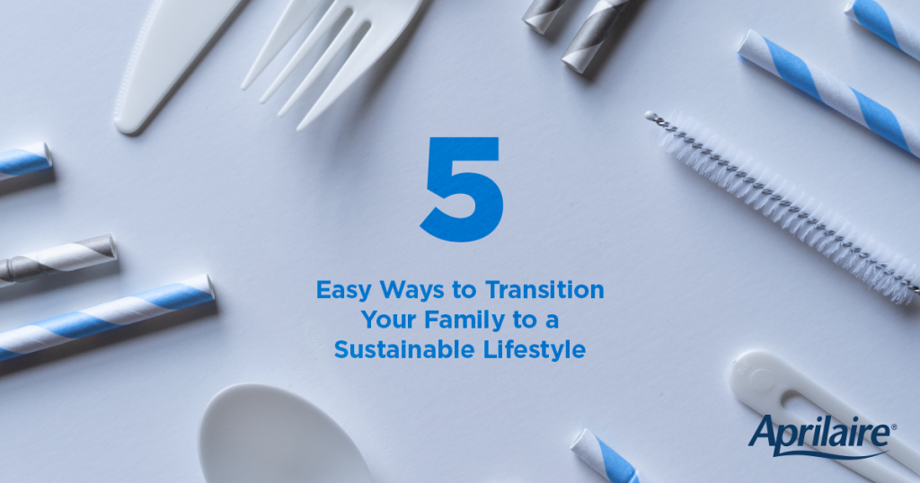 5 easy ways to transition your family to a sustainable lifestyle