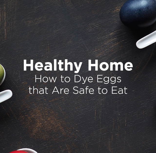 How To Dye Eggs That Are Safe To Eat