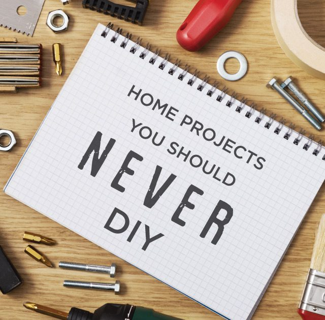 Home Projects You Should Never DIY