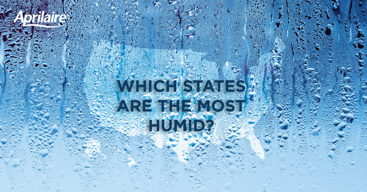 U. S. states that are the most humid.