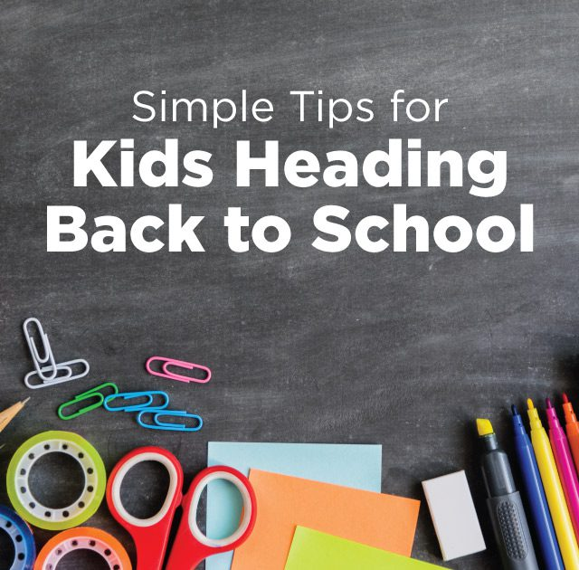 Tips for Kids Heading Back to School