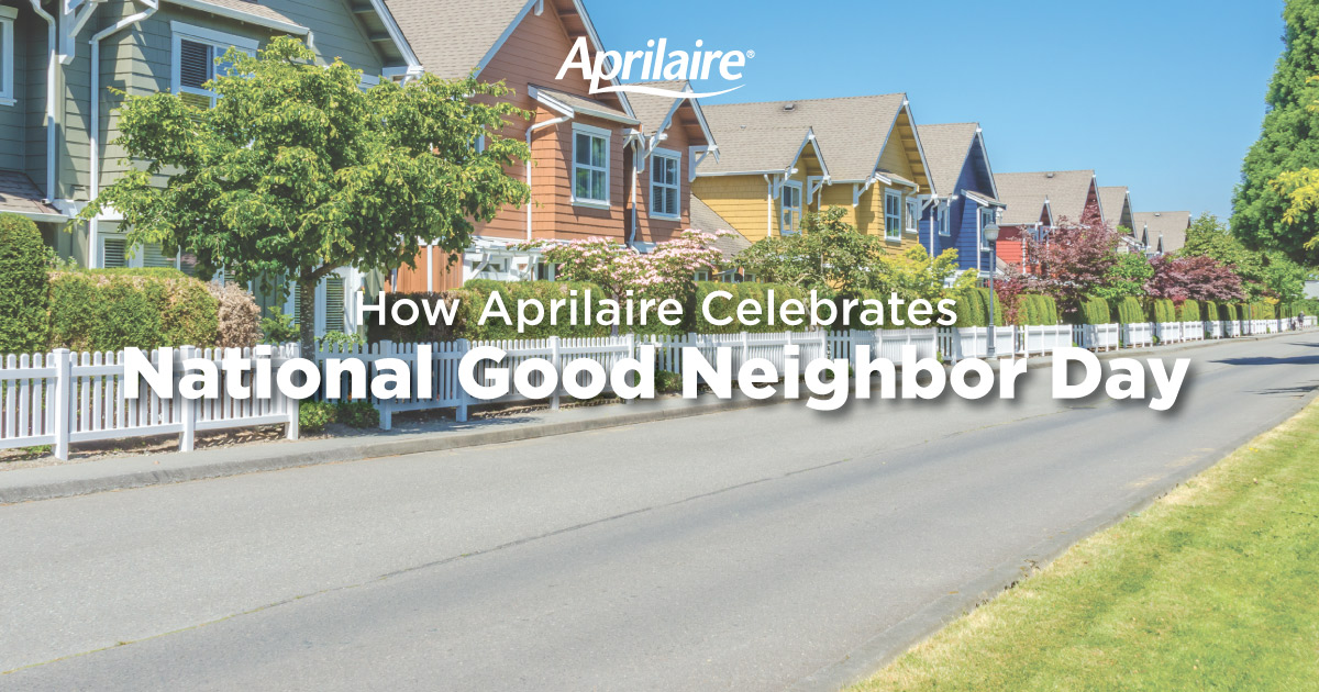 Aprilaire-Celebrates-National-Good-Neighbor-Day