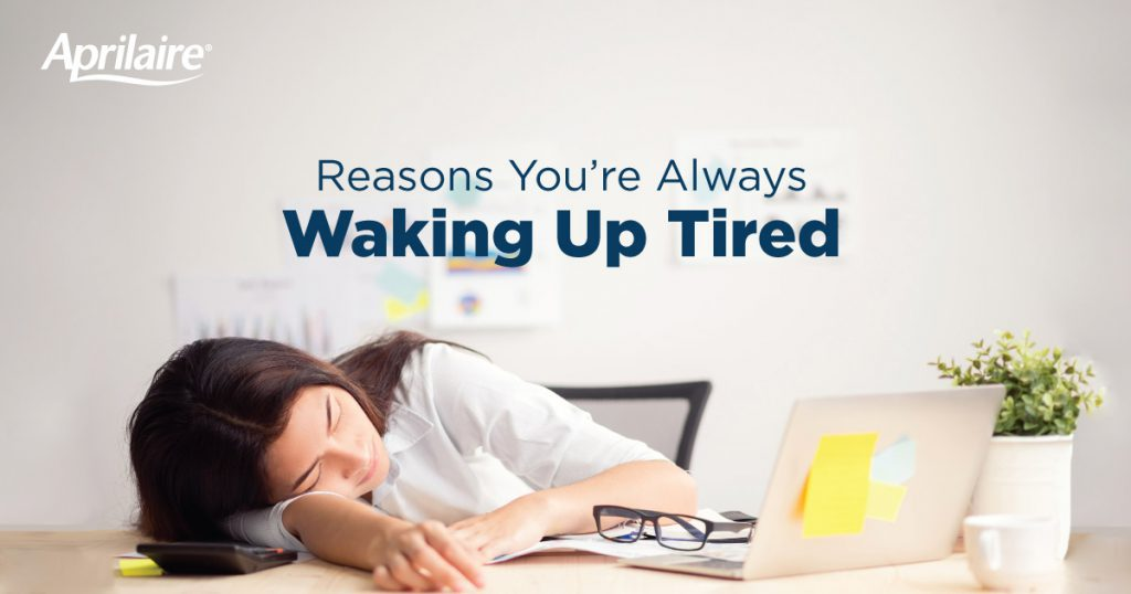Reasons-you-may-be-waking-up-tired